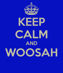 keep-calm-and-woosah-3